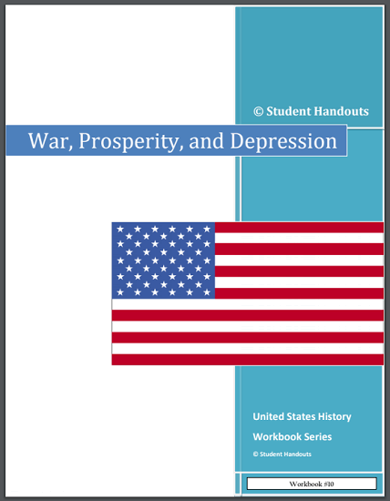 War, Prosperity, and Depression - Workbook for high school American History is free to print (PDF file).