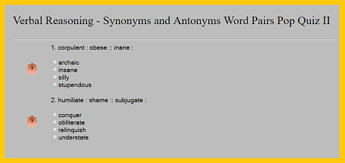 Verbal Reasoning - Synonyms and Antonyms Word Pairs Interactive Pop Quiz II