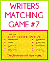 Writers Matching Game VII