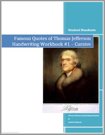Thomas Jefferson Quotes Copywork Workbooks - Print manuscript or cursive script. Free to print (PDF files).
