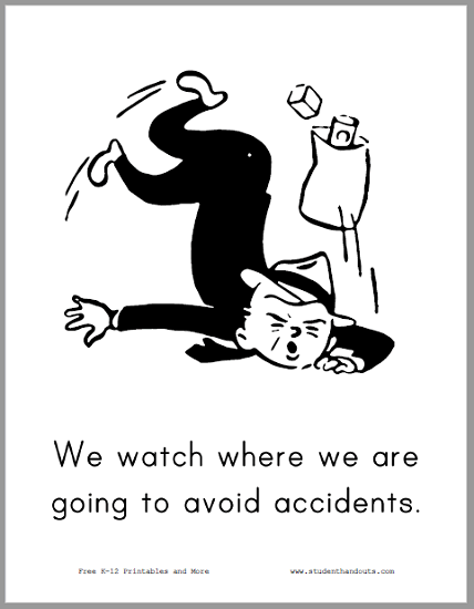We watch where we are going to avoid accidents. - Free to print (PDF file).