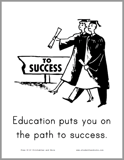 Education puts you on the path to success. - Free to print (PDF file).