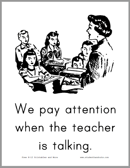 We pay attention when the teacher is talking. - Free to print (PDF file).