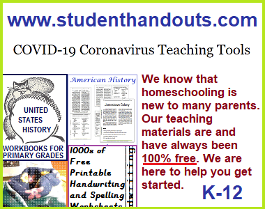 Free COVID-19 Coronavirus Teaching Tools - Our site is a treasure trove of teaching materials for both classroom educators and homeschooling parents. The current global pandemic has children staying home, with many unprepared parents suddenly operating a homeschool. We are organizing some of our materials on this page to help. All of our educational materials are free 24/7/365, in good times and bad. Use and share freely.