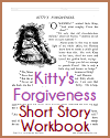 Kitty's Forgiveness Short Story Workbook