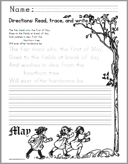 First of May Nursery Rhyme Handwriting Worksheet - Students read this old English nursery rhyme, then trace the words, then write the words (print manuscript font). Free to print (PDF file).