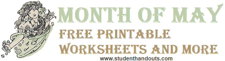 The Merry Month of May - Free worksheets and more.