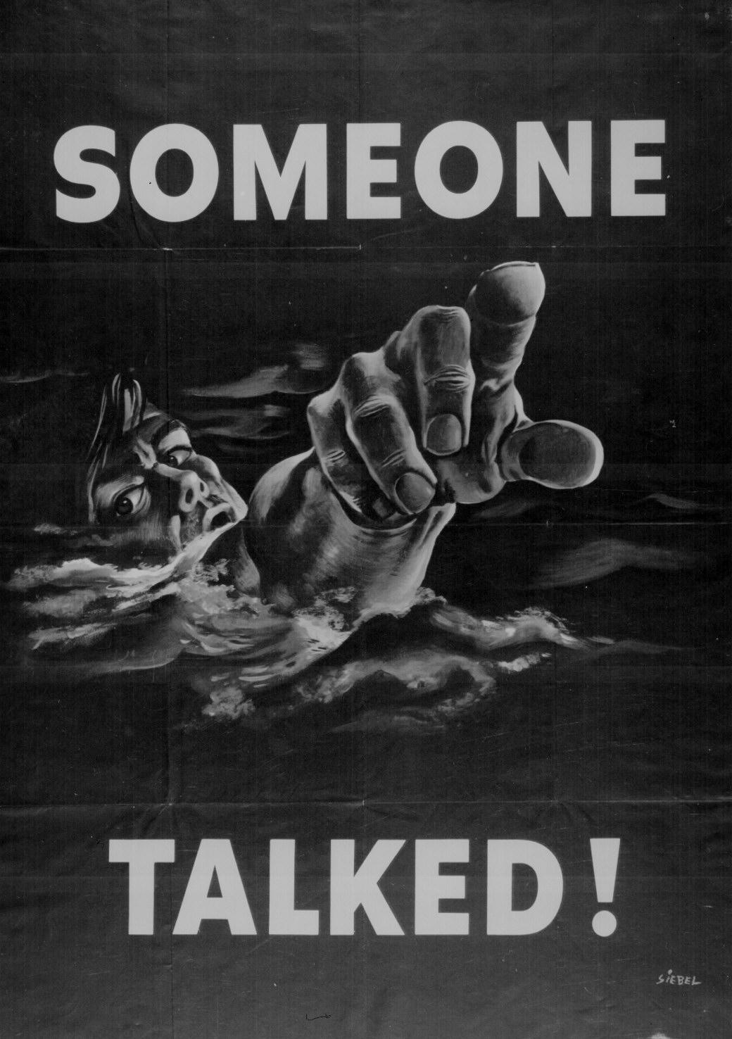 ... posters were commonplace throughout the duration of World War II