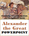 Alexander the Great of Macedon PowerPoint