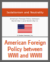 American Foreign Policy between WWI and WWII