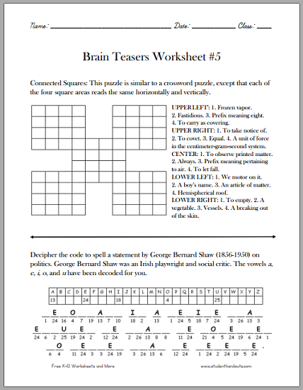 Aldiablosus  Outstanding Brain Teasers Worksheet   Student Handouts With Marvelous Here Is A Fun Sheet Of Brain Teasers That Appeals To Students In Grades Four And Up Featuring A Connected Squares Puzzle And A Decipher The Code Puzzle With Amazing Grade  Math Multiplication Worksheets Also Reading Comprehension Worksheets Fifth Grade In Addition Preschool Grammar Worksheets And Maths Worksheets On Time As Well As Rounding Number Worksheets Additionally Adjectives Worksheets Grade  From Studenthandoutscom With Aldiablosus  Marvelous Brain Teasers Worksheet   Student Handouts With Amazing Here Is A Fun Sheet Of Brain Teasers That Appeals To Students In Grades Four And Up Featuring A Connected Squares Puzzle And A Decipher The Code Puzzle And Outstanding Grade  Math Multiplication Worksheets Also Reading Comprehension Worksheets Fifth Grade In Addition Preschool Grammar Worksheets From Studenthandoutscom