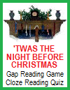 'Twas the Night before Christmas Gap Reading Quiz Game