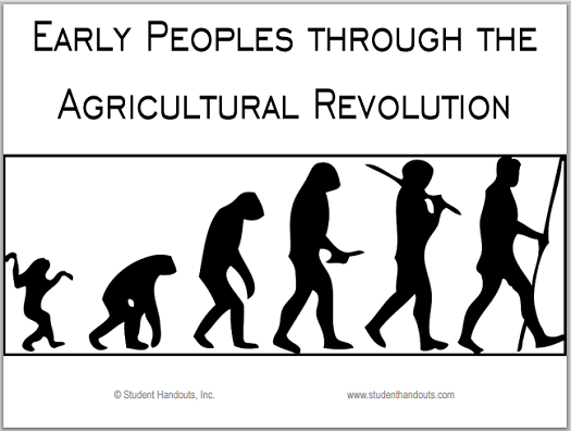Early Peoples through the Agricultural Revolution - PowerPoint presentation with guided student notes.