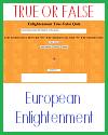 European Enlightenment True or False Test