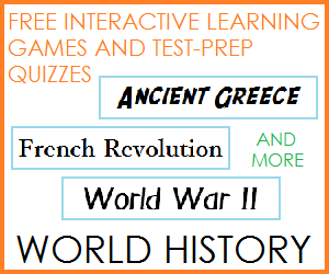 Free Interactive Educational Games and Online Practice Tests for World History and Global Studies