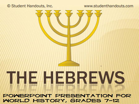 The Ancient Hebrews: PowerPoint Presentation for High School World History with Guided Student Notes