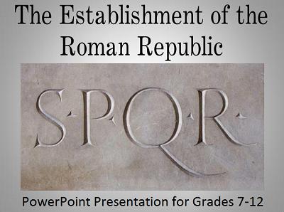 Establishment of the Ancient Roman Republic PowerPoint