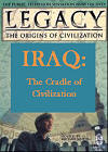 Legacy: The Origins of Civilization: Season 1, Episode 1; Iraq: Cradle of Civilisation