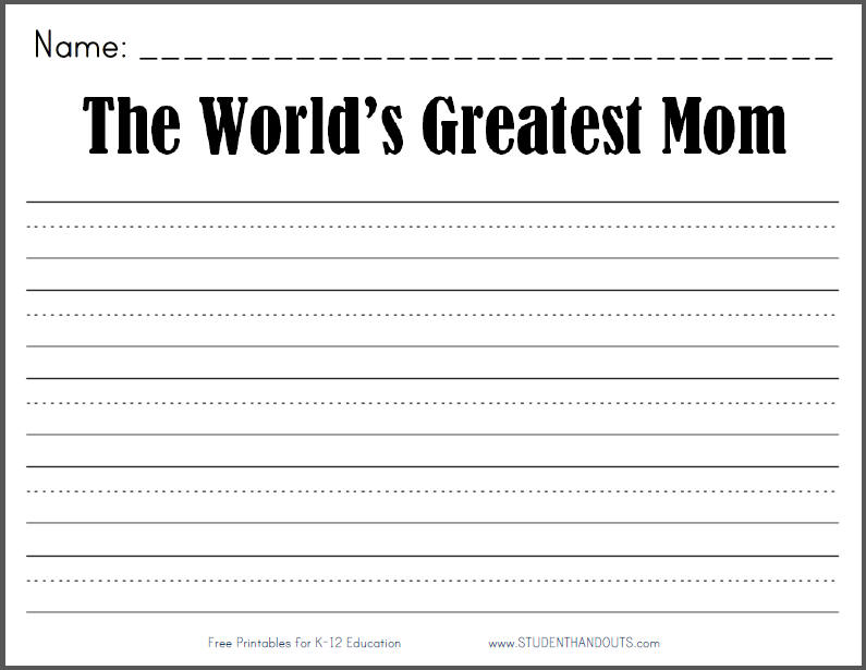 the world 39 s greatest mom free printable k 2 writing prompt student handouts. Black Bedroom Furniture Sets. Home Design Ideas