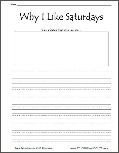 Why I Like Saturdays - Free Printable K-2 Writing Prompt | Student ...